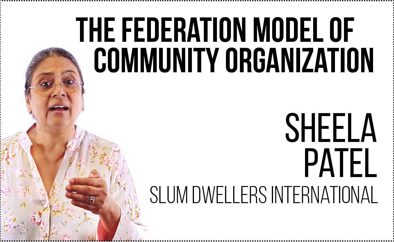Free video lecture by Sheela Patel of Slum Dwellers International