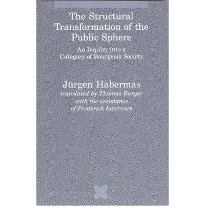 the_structural_transformation_of_the_public_sphere